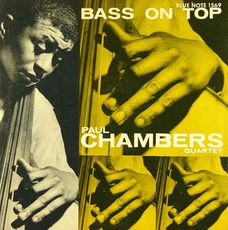 Bass on Top, Paul Chambers Quarter, 1957, photo © Francis Wolff, design Harold Feinstein
