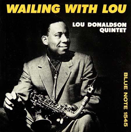 Wailing with Lou, Lou Donaldson Quarter, photos © Louis Wolff, design © Harold Feinstein, 1956