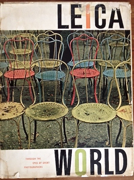 Leica World, edited by Jacquelyn Balish (American Photographic Book Publishing Co, Inc.) 1957